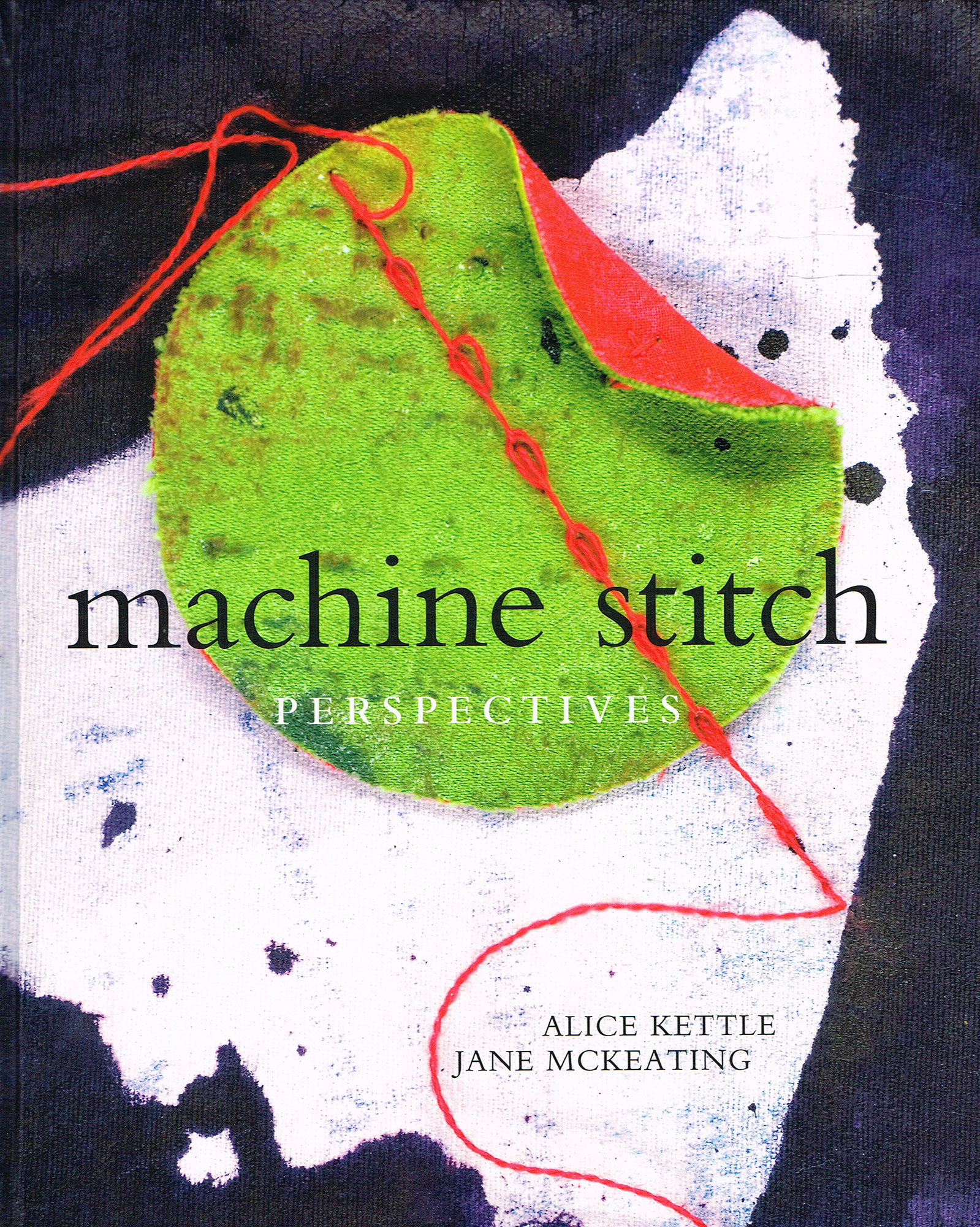 Jane McKeating, Machine stitch perspectives